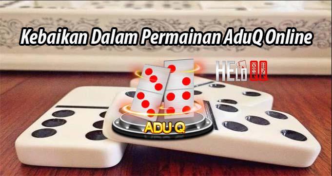 Kebaikan Dalam Permainan AduQ Online